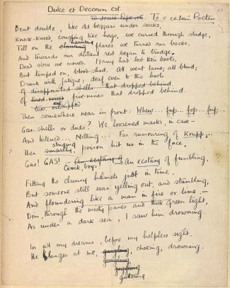 Draft of 'Dulce et Decorum Est' by Wilfred Owen. Written at Craiglockhart in the first half of October 1917. Includes markings and revisions by Seigfried Sassoon. (c. The British Library / The Wilfred Owen Literary Estate)